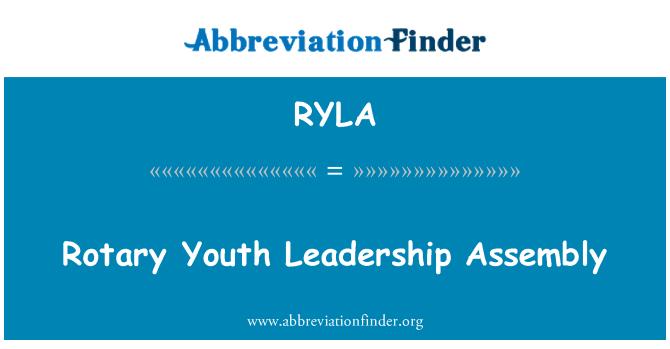 RYLA: Rotary Youth Leadership Assembly