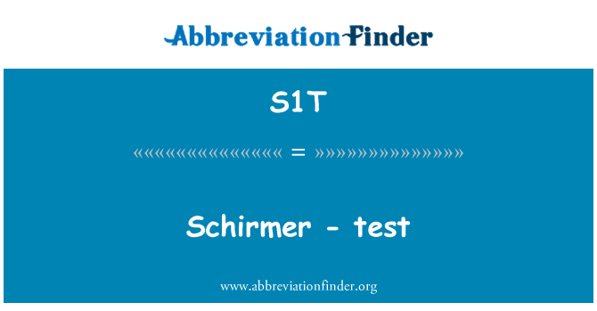 S1T: Schirmer - test