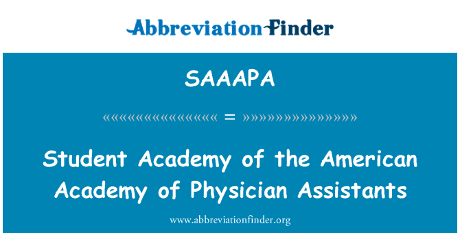 SAAAPA: Student Academy of the American Academy of Physician Assistants