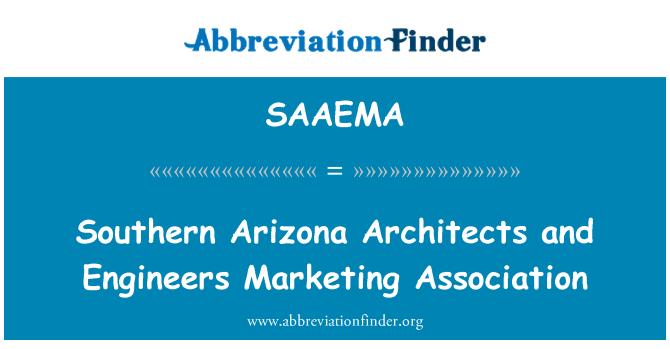SAAEMA: Southern Arizona Architects and Engineers Marketing Association