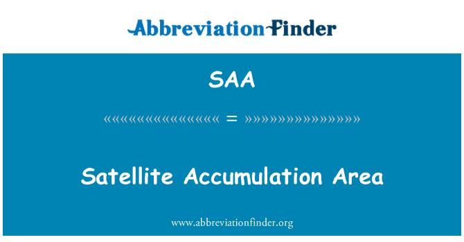 SAA: Satellite Accumulation Area