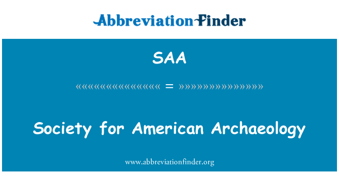 SAA: Society for American Archaeology