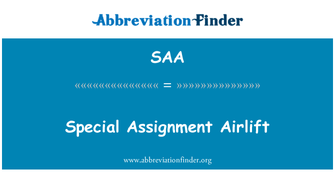 SAA: Special Assignment Airlift