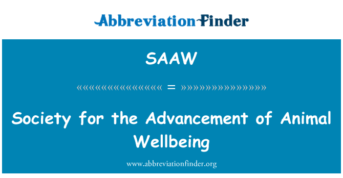 SAAW: Society for the Advancement of Animal Wellbeing