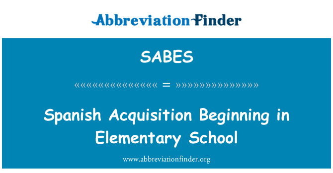 SABES: Spanish Acquisition Beginning in Elementary School