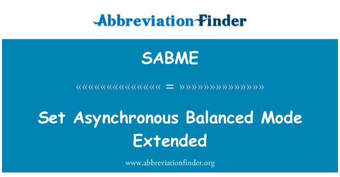 SABME: Set Asynchronous Balanced Mode Extended