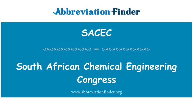 SACEC: South African Chemical Engineering Congress