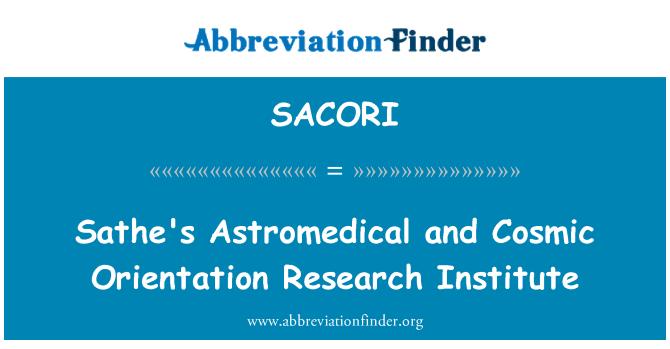 SACORI: Sathe's Astromedical and Cosmic Orientation Research Institute