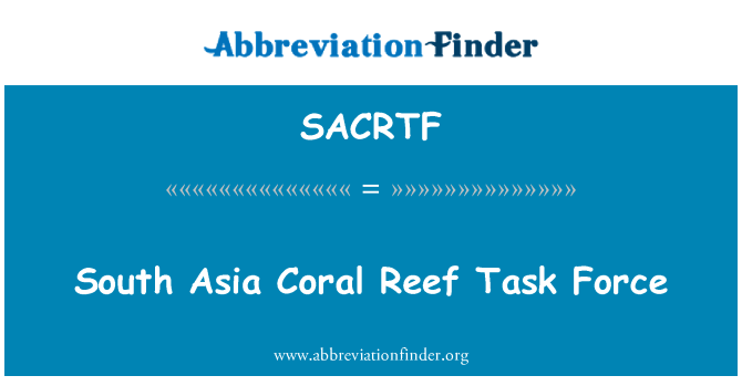 SACRTF: South Asia Coral Reef Task Force