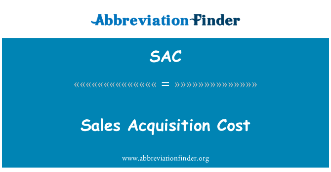 SAC: Sales Acquisition Cost