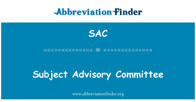 SAC: Subject Advisory Committee