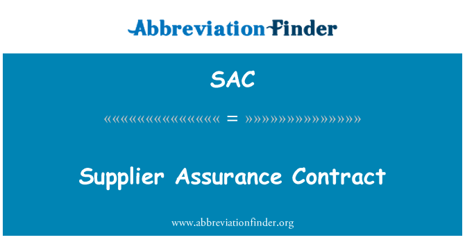 SAC: Supplier Assurance Contract