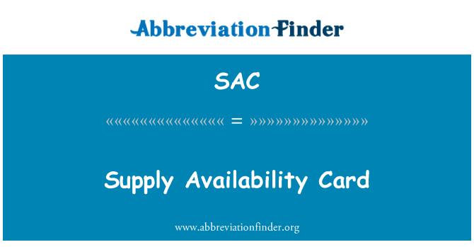SAC: Supply Availability Card