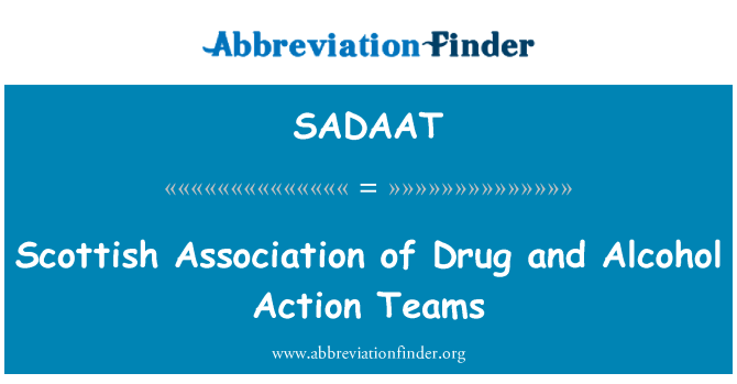SADAAT: Scottish Association of Drug and Alcohol Action Teams