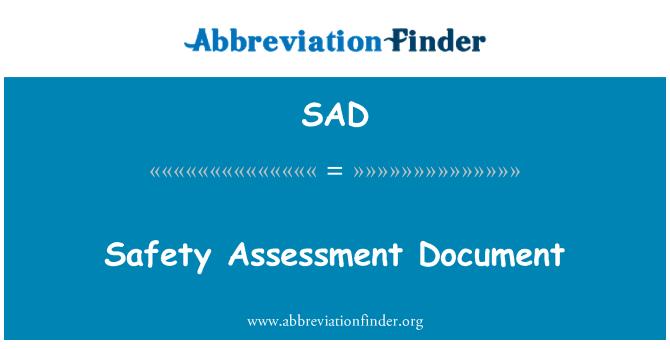 SAD: Safety Assessment Document
