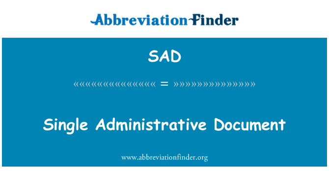 SAD: Single Administrative Document