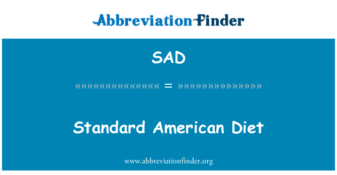 SAD: Standard American Diet
