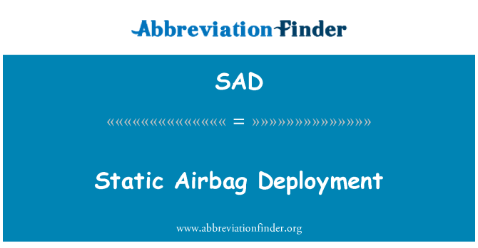 SAD: Static Airbag Deployment