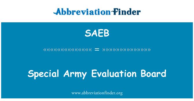 SAEB: Special Army Evaluation Board
