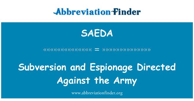 SAEDA: Subversión y espionaje dirigidos contra el ejército