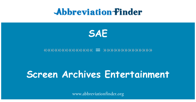 SAE: Screen Archives Entertainment
