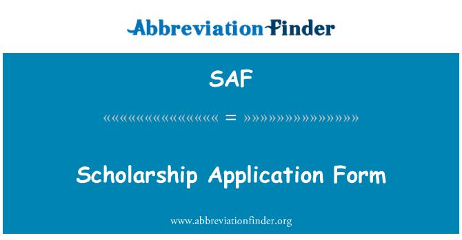 SAF: Scholarship Application Form
