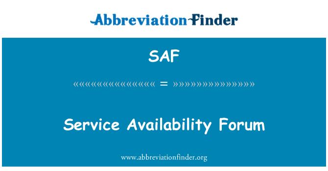 SAF: Service Availability Forum