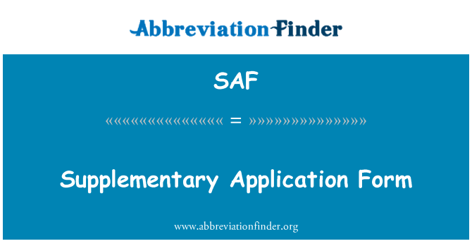 SAF: Supplementary Application Form