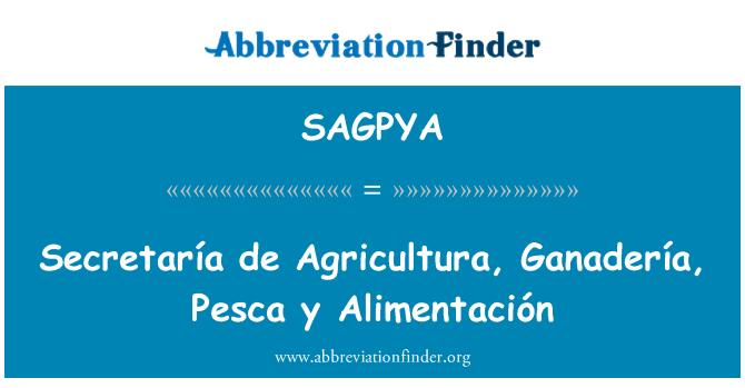 SAGPYA: Secretaría de Agricultura, Ganadería, Pesca y Alimentación