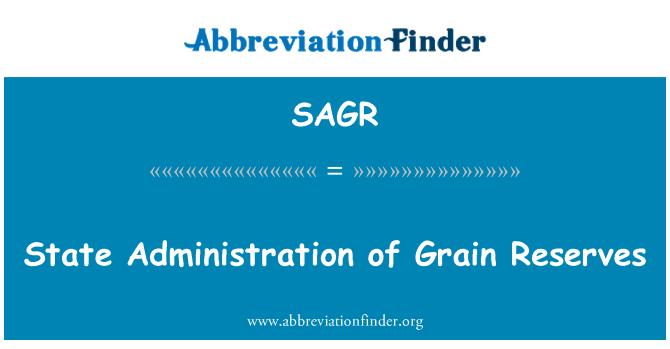 SAGR: State Administration of Grain Reserves