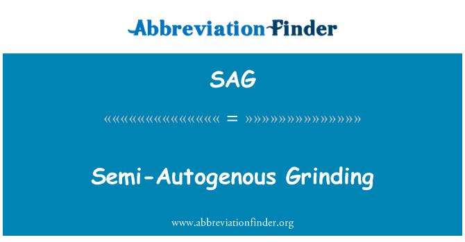 SAG: Semi-Autogenous Grinding