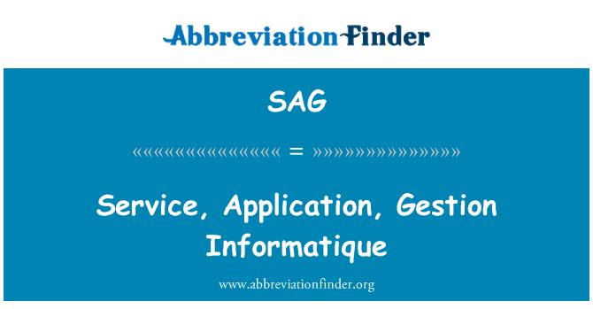 SAG: Service, Application, Gestion Informatique