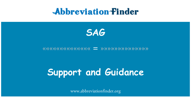 SAG: Support and Guidance