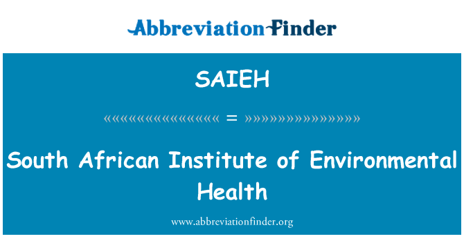 SAIEH: South African Institute of Environmental Health
