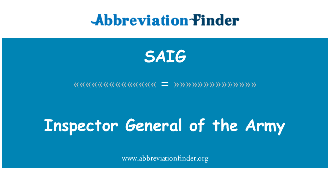 SAIG: Inspector General of the Army