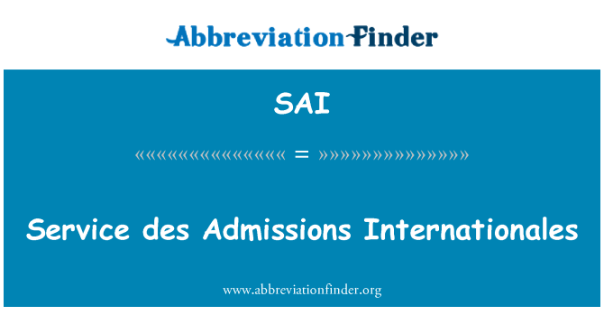 SAI: Service des Admissions Internationales