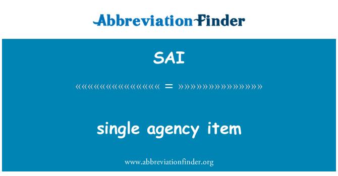 SAI: single agency item