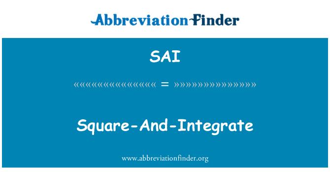 SAI: Square-And-Integrate