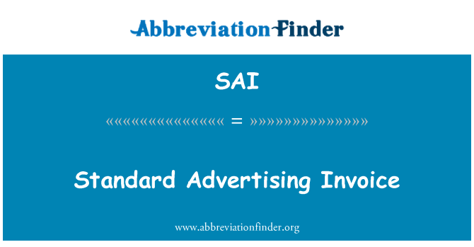 SAI: Standard Advertising Invoice