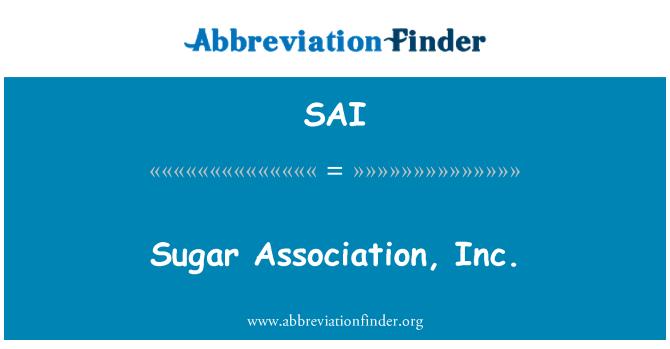 SAI: Sugar Association, Inc.