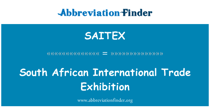 SAITEX: South African International Trade Exhibition