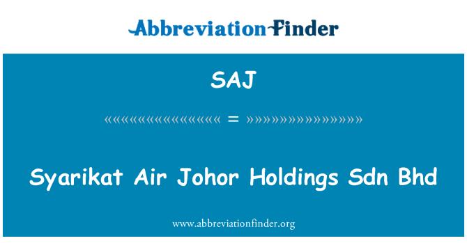 SAJ: Syarikat Air Johor Holdings Sdn Bhd