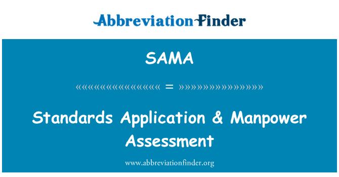 SAMA: Normas de aplicación & evaluación de recursos humanos