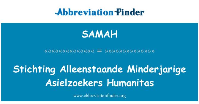 SAMAH: Stichting Alleenstaande Minderjarige Asielzoekers Humanitas