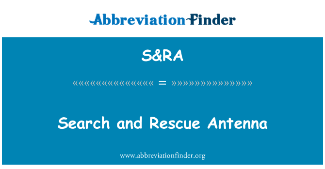S&RA: Search and Rescue Antenna