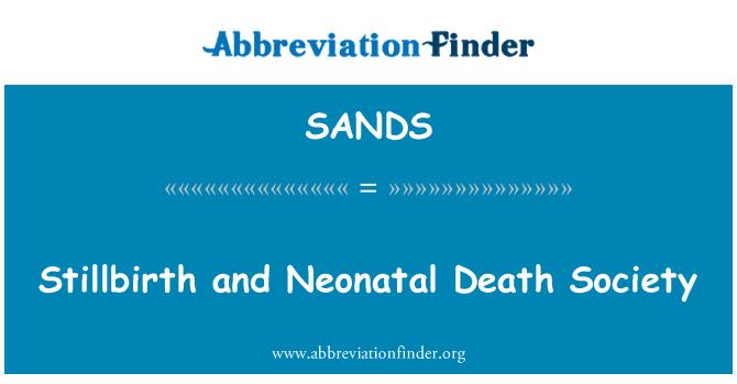 SANDS: La mortinatalidad y mortalidad Neonatal sociedad