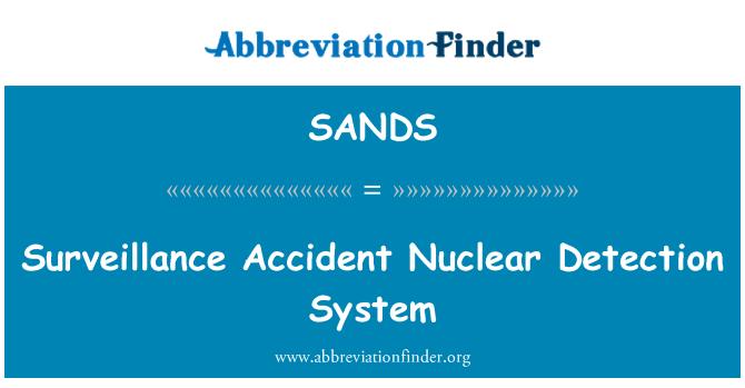 SANDS: Sistema de detección Nuclear vigilancia de accidente
