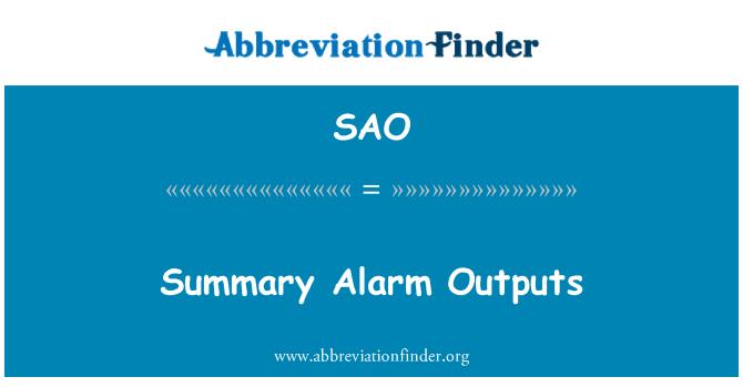 SAO: Summary Alarm Outputs