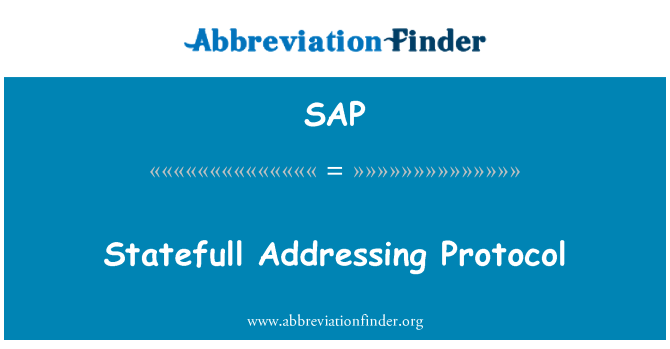 SAP: Statefull Addressing Protocol