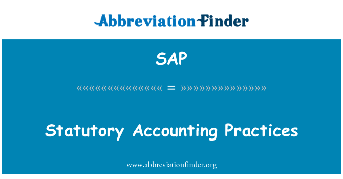 SAP: Statutory Accounting Practices